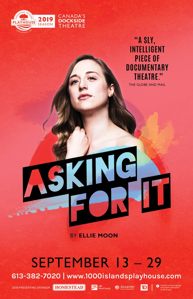 Poster for a theatre show called Asking For It with a picture of a woman looking directly at the viewer